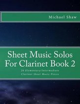 Sheet Music Solos for Clarinet Book 2