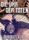 Die Uhr der Toten