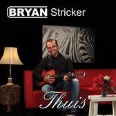 Bryan Stricker - Thuis