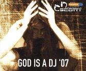 God Is a DJ '07