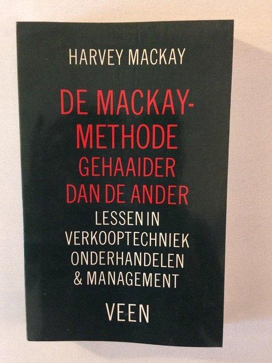 Boek cover De mackay-methode 1: gehaaider dan de ander van Harvey B. MacKay (Paperback)