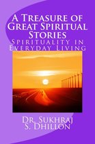 Omslag A Treasure of Great Spiritual Stories: Spirituality in Everyday Living
