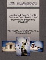 Lamborn & Co V. U S U.S. Supreme Court Transcript of Record with Supporting Pleadings
