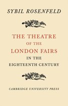 The Theatre of the London Fairs in the Eighteenth Century