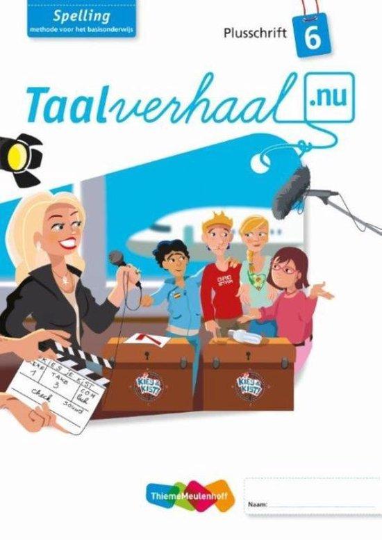 Spelling Plusschrift Groep 6 Taalverhaal.nu - Hetty van den Berg |