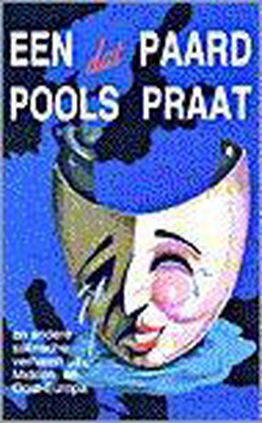PAARD DAT POOLS PRAAT - Van den Brink/Kooijman |