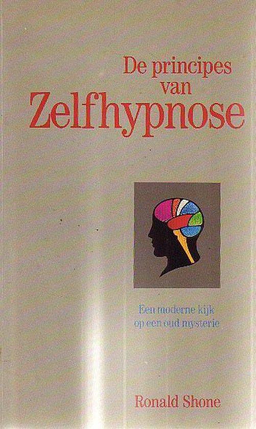 Principes van zelfhypnose - Ronald Shone pdf epub