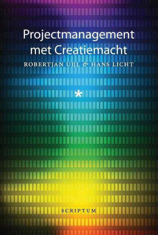 Projectmanagement met creatiemacht - Robert Jan Uijl |