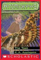 The Test (Animorphs #43)