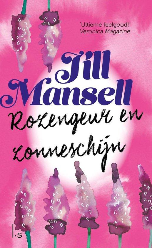 Rozengeur en zonneschijn - Jill Mansell |