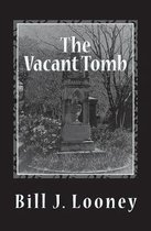 The Vacant Tomb