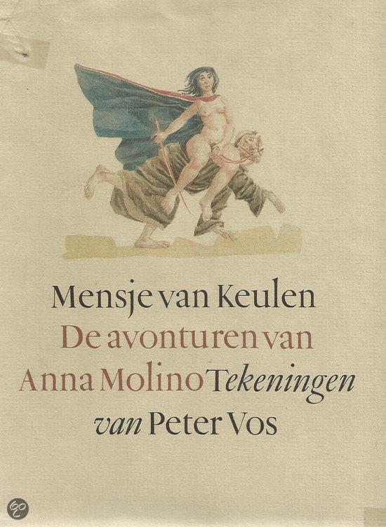 De avonturen van Anna Molino - Mensje van Keulen |