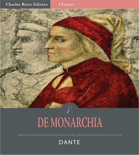 De Monarchia (Illustrated Edition)