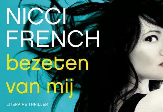 Bezeten van mij - dwarsligger - Nicci French  