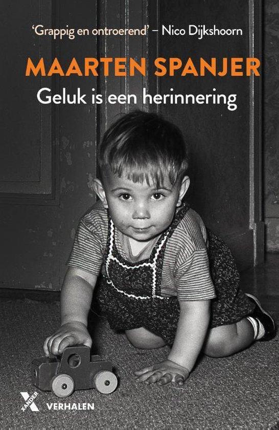 Geluk is een herinnering - Maarten Spanjer | Fthsonline.com