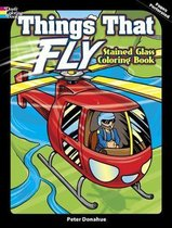 Things That Fly Stained Glass Coloring Book