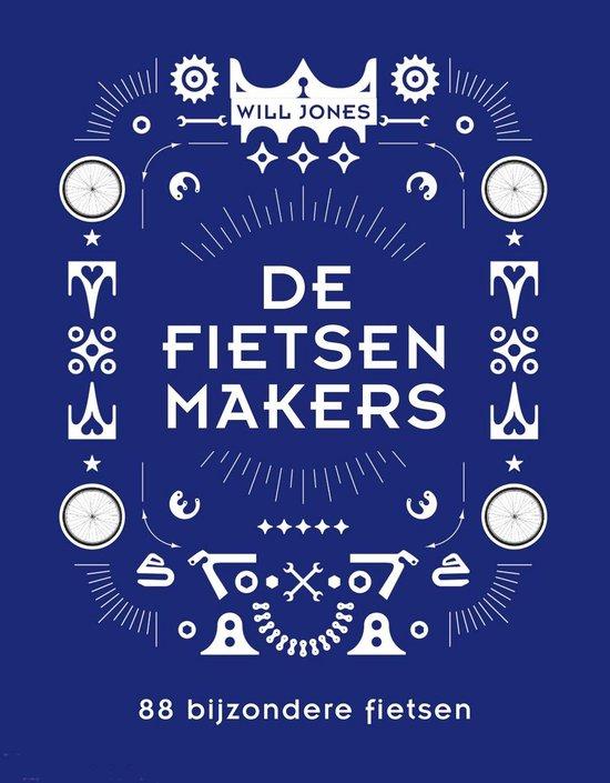 De Fietsenmakers. 88 creatieve ontwerpen - Will Jones | Fthsonline.com