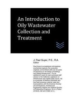 An Introduction to Oily Wastewater Collection and Treatment