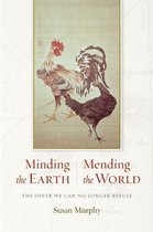 Minding the Earth, Mending the World