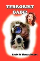 Terrorist Babe!