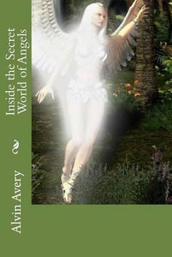 Inside the Secret World of Angels
