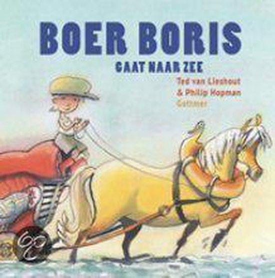 Boer Boris- Boer Boris gaat naar zee - Ted van Lieshout |