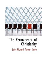 The Permanence of Christianity
