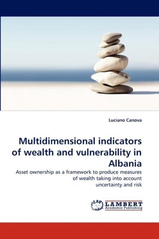 Multidimensional Indicators of Wealth and Vulnerability in Albania