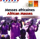 Messes Africaines = African Masses