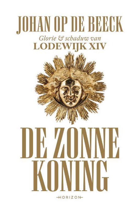 Boek cover De Zonnekoning van Johan op de Beeck (Hardcover)