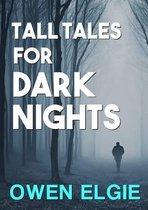 Tall Tales for Dark Nights