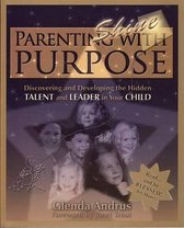 Parenting with Purpose (Shine)