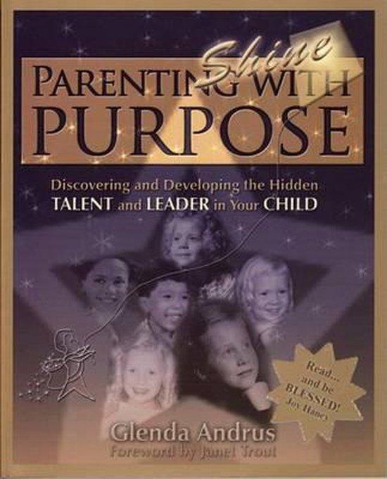 Parenting with Purpose (Shine)