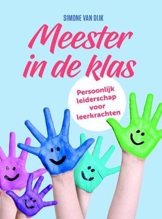 Meester in de klas - Simone van Dijk |