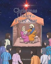 Christmas Under the Fiery Star