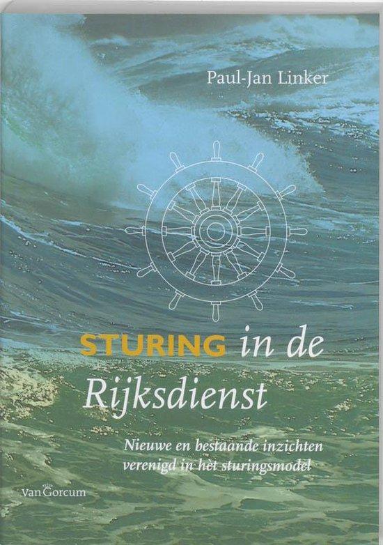Sturing in de Rijksdienst - P.-J. Linker |