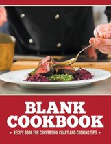 Blank Cookbook Recipe Book for Conversion Chart and Cooking Tips