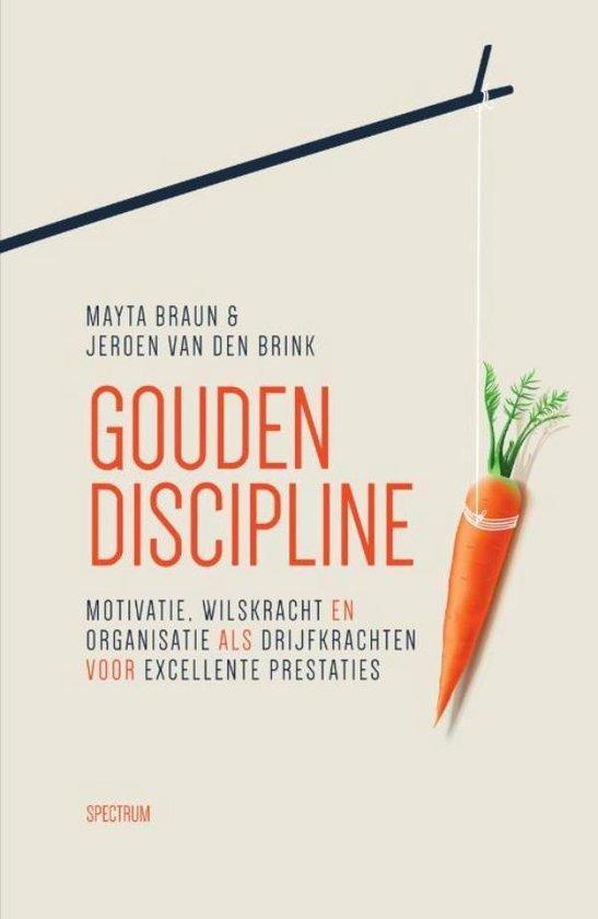 Gouden discipline - Mayta Braun |