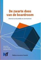 De zwarte doos van de boardroom, dilemma's uit de praktijk van commissarissen