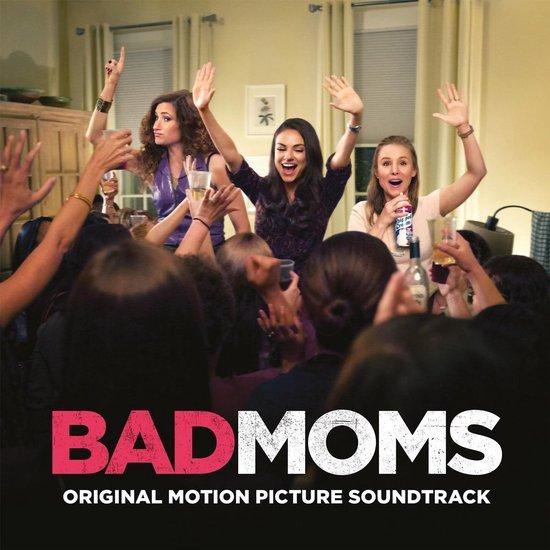 Bad Moms (Coloured Vinyl)