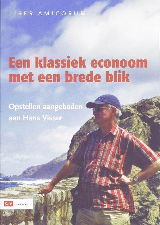 Een Klassie Econoom Met Een Brede Blik - Wim Boonstra |