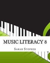 Music Literacy 8