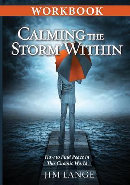Workbook - Calming the Storm Within