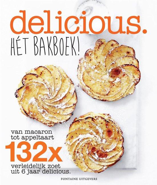 Delicious. Het bakboek - Delicious. Magazine |