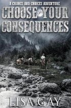 Choose Your consequences - Large Print