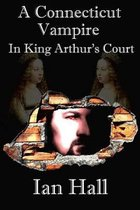 A Connecticut Vampire in King Arthur's Court