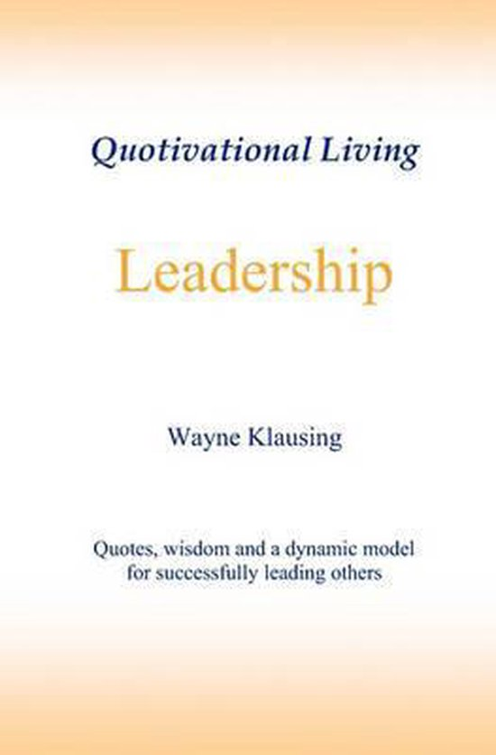 Leadership - Quotivational Living