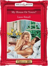 My House Or Yours? (Mills & Boon Vintage Desire)