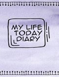 My Life Today Diary Girl's Secrets
