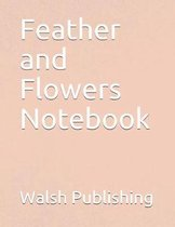 Feather and Flowers Notebook